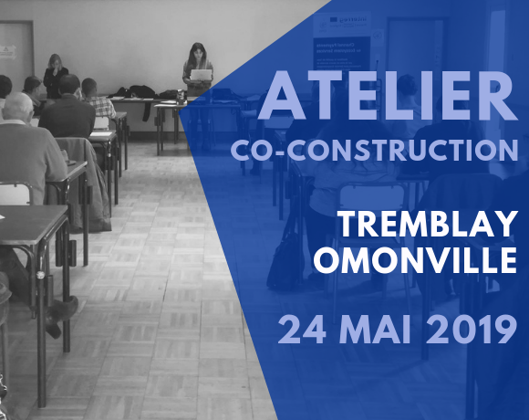 Final co-construction workshop on the BAC Tremblay Omonville